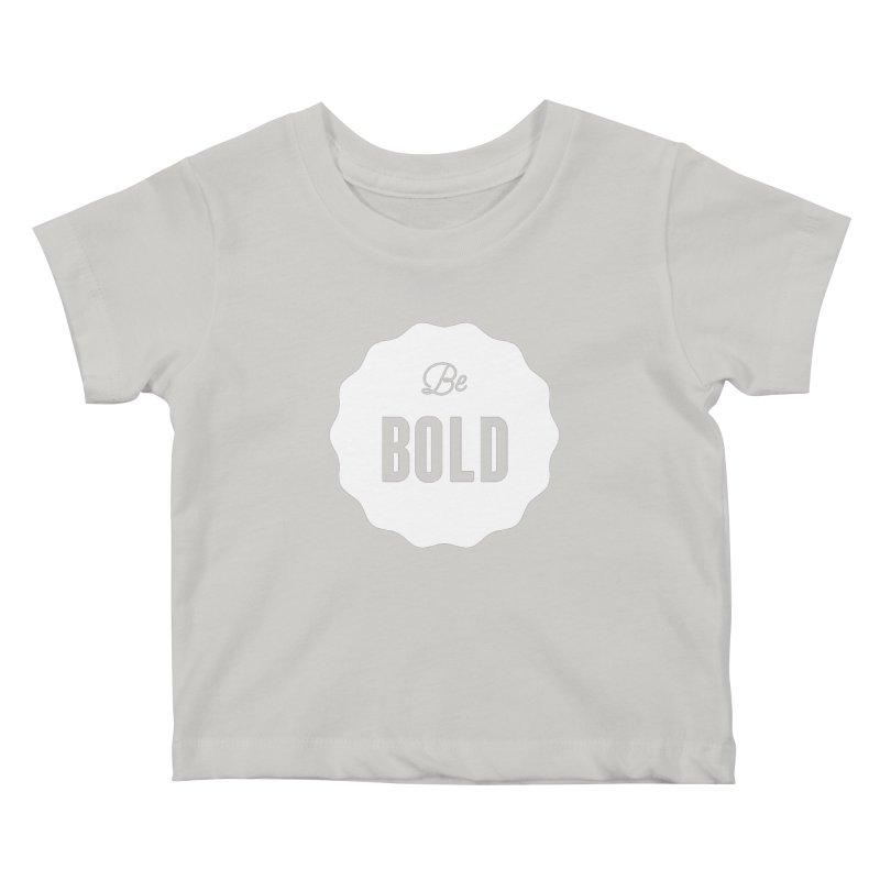 Be Bold (white) Kids Baby T-Shirt by Shane Guymon