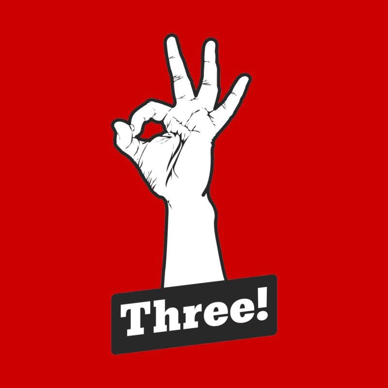 Three! Women's T-Shirt by Shane Guymon Shirt Shop