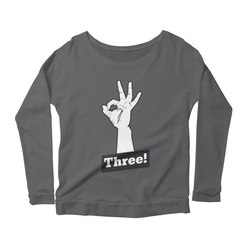 Three! Women's Longsleeve T-Shirt by Shane Guymon Shirt Shop