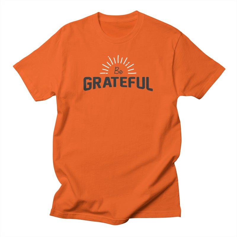 Be Grateful Men's T-Shirt by Shane Guymon Shirt Shop