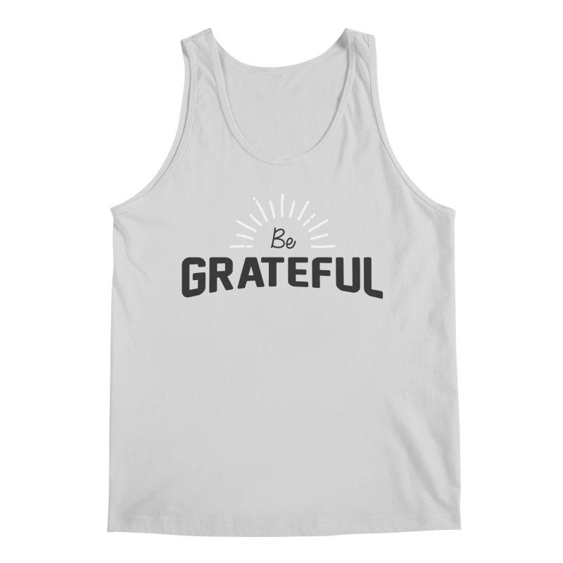 Be Grateful Men's Regular Tank by Shane Guymon