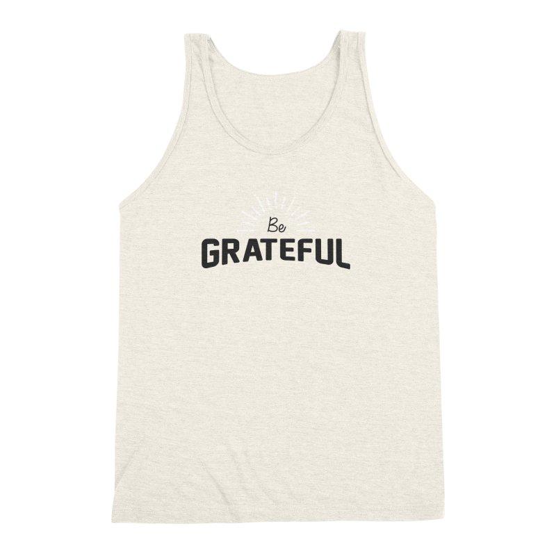 Be Grateful Men's Triblend Tank by Shane Guymon