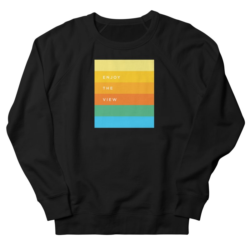 Enjoy the view Men's French Terry Sweatshirt by Shane Guymon
