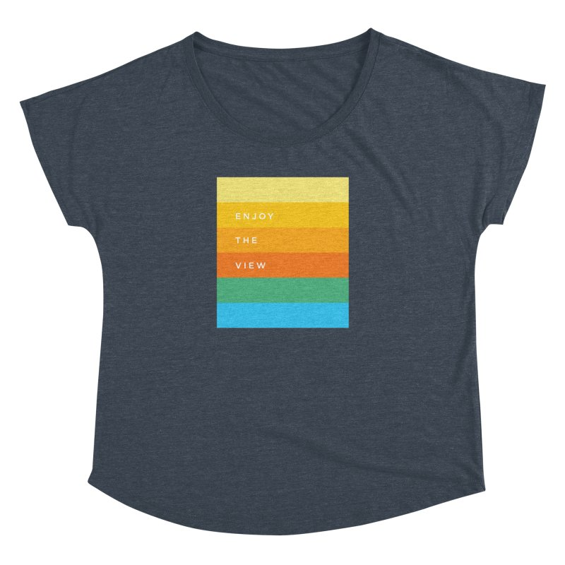 Enjoy the view Women's Dolman Scoop Neck by Shane Guymon