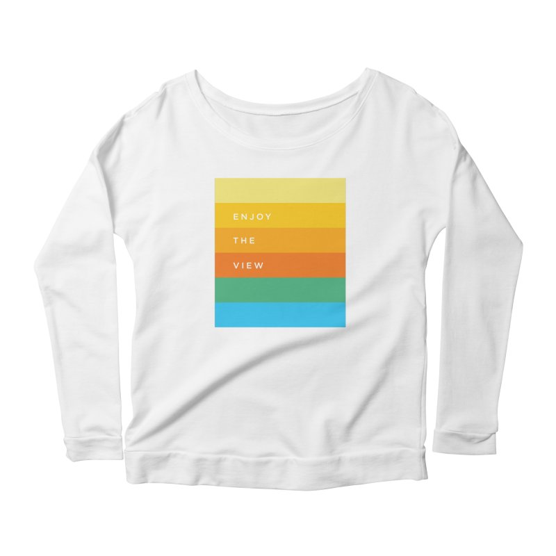 Enjoy the view Women's Scoop Neck Longsleeve T-Shirt by Shane Guymon