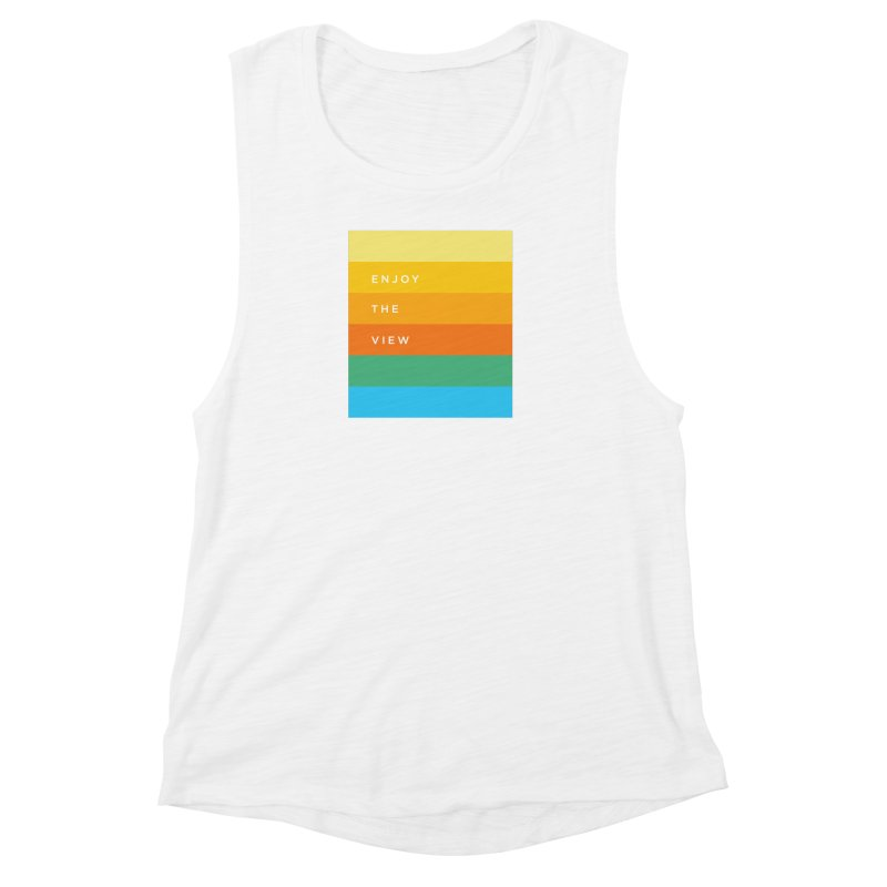 Enjoy the view Women's Muscle Tank by Shane Guymon
