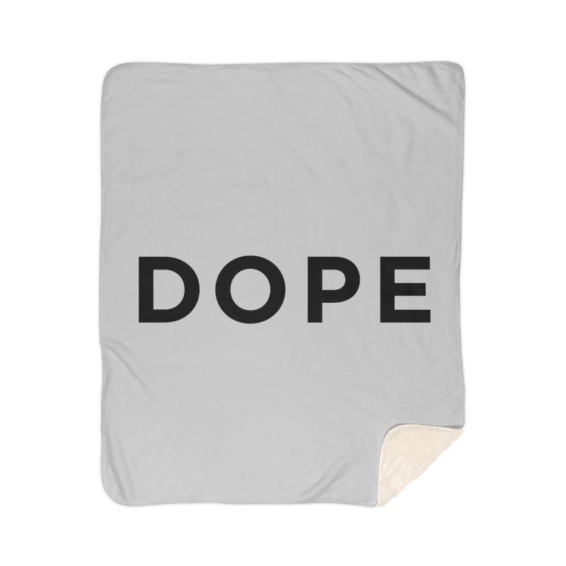 DOPE Home Sherpa Blanket Blanket by Shane Guymon