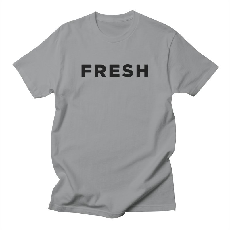 Fresh Women's Regular Unisex T-Shirt by Shane Guymon