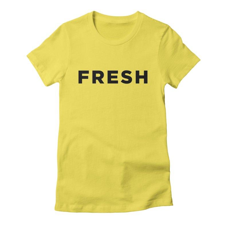 Fresh Women's T-Shirt by Shane Guymon Shirt Shop