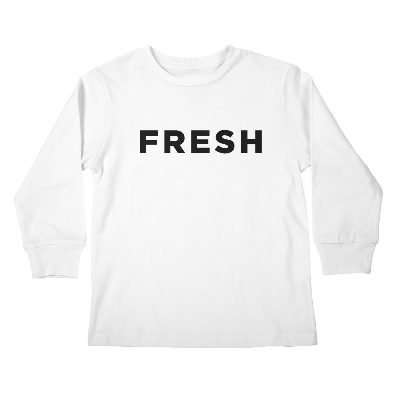 Fresh Kids Longsleeve T-Shirt by Shane Guymon