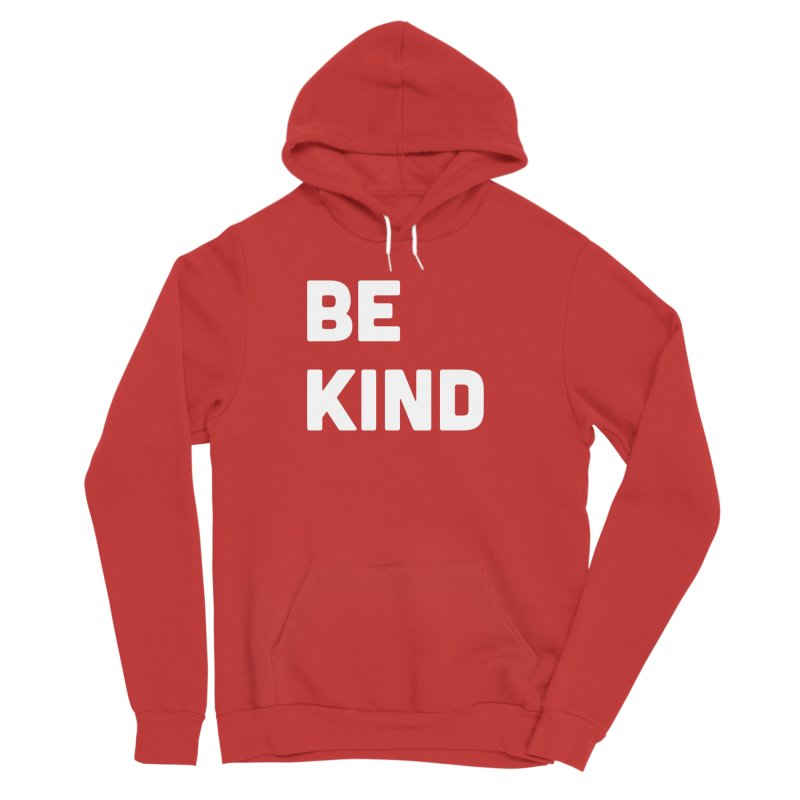 Be Kind Men's Sponge Fleece Pullover Hoody by Shane Guymon