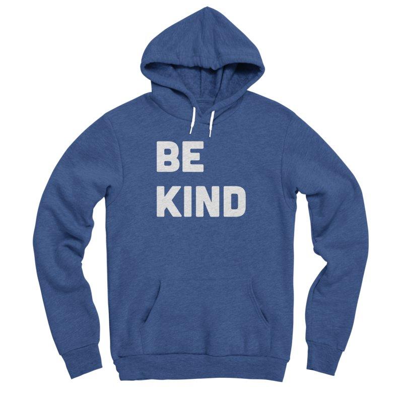 Be Kind Women's Sponge Fleece Pullover Hoody by Shane Guymon