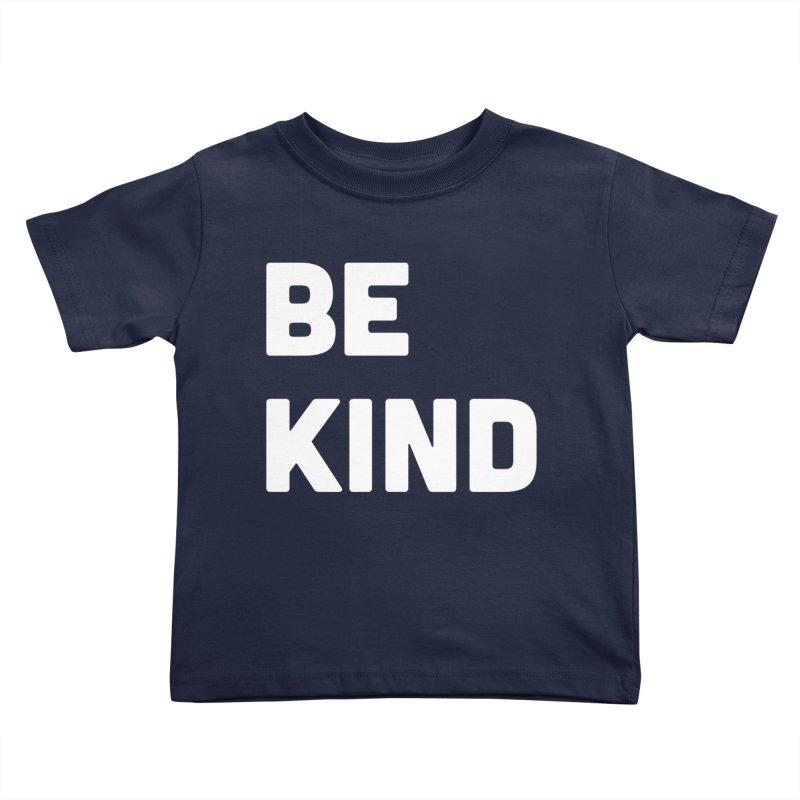Be Kind Kids Toddler T-Shirt by Shane Guymon