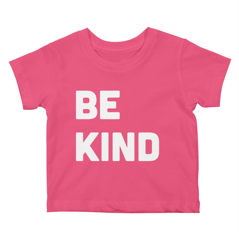 Be Kind Kids Baby T-Shirt by Shane Guymon