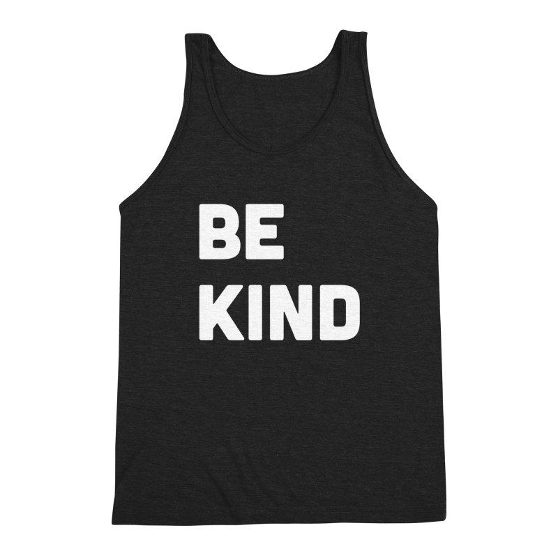 Be Kind Men's Tank by Shane Guymon Shirt Shop