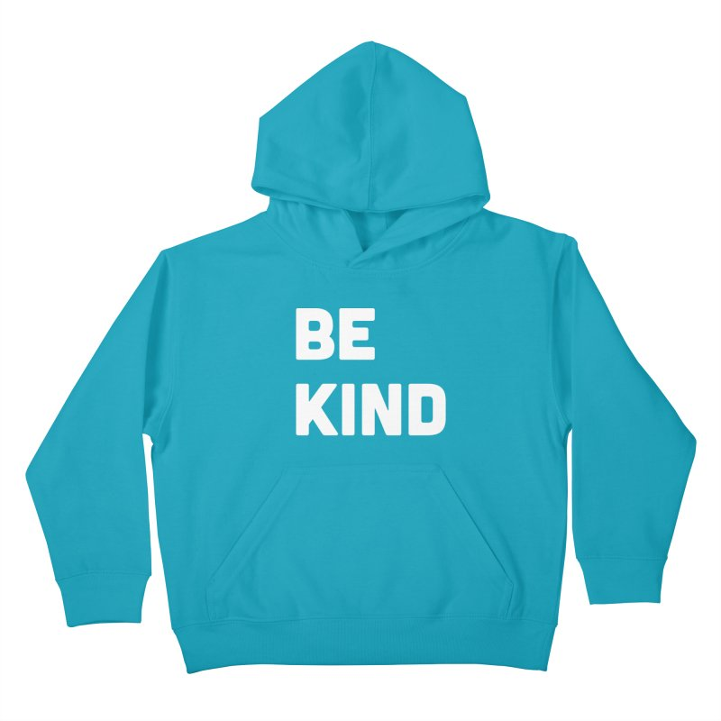 Be Kind Kids Pullover Hoody by Shane Guymon