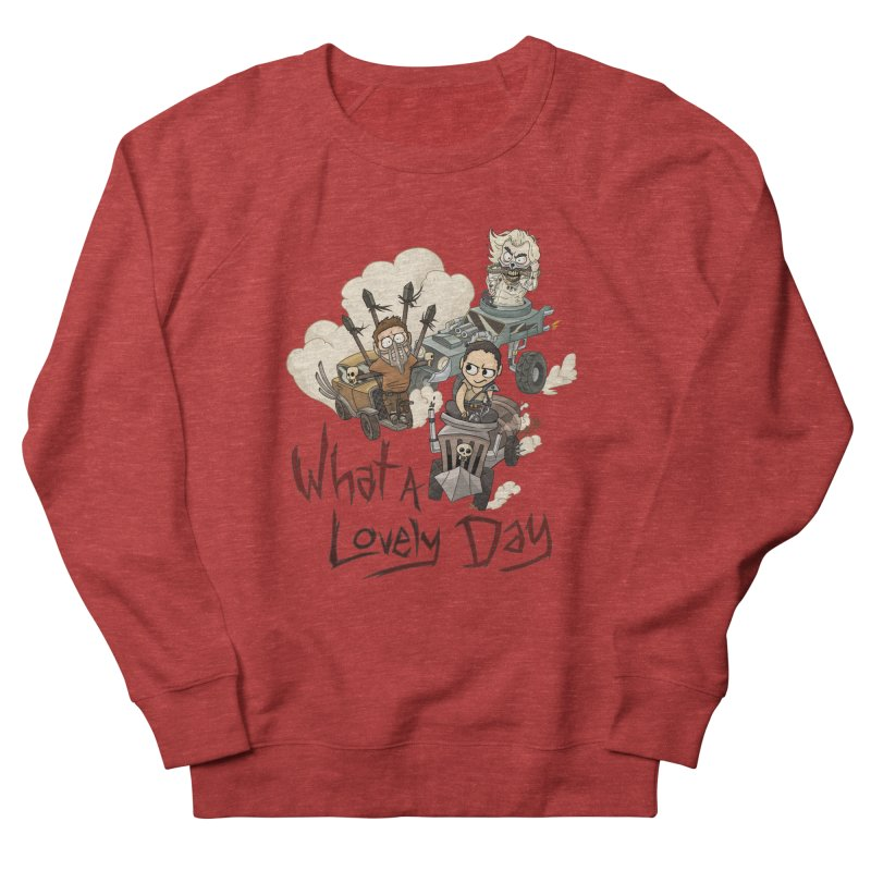 What a Lovely Day Women's French Terry Sweatshirt by Shannon's Stuff