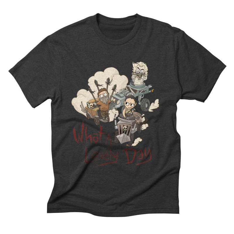 What a Lovely Day Men's Triblend T-shirt by Shannon's Stuff