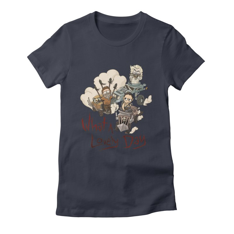What a Lovely Day Women's Fitted T-Shirt by Shannon's Stuff