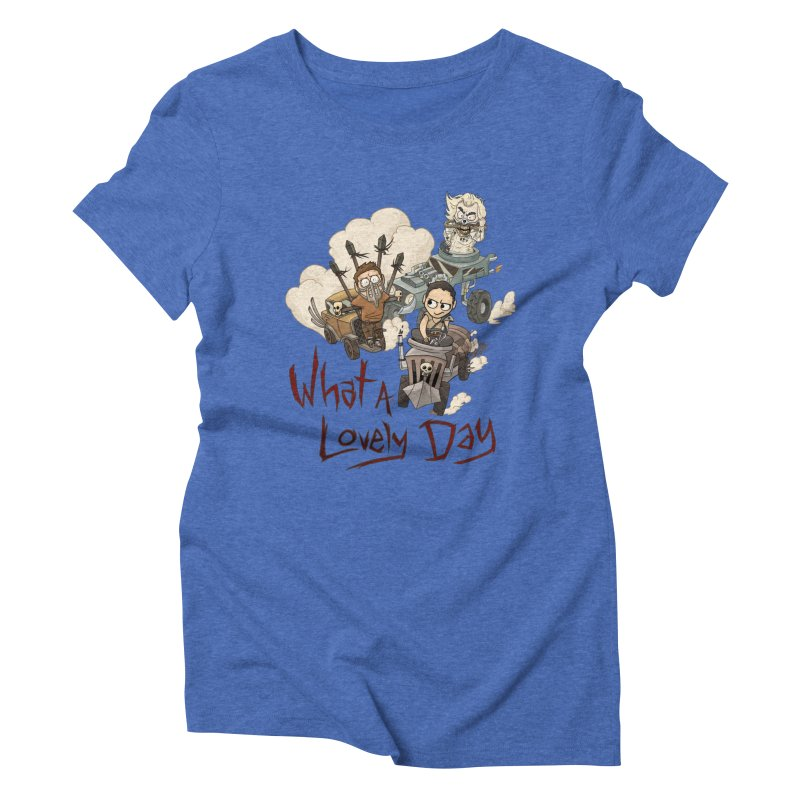 What a Lovely Day Women's Triblend T-shirt by Shannon's Stuff