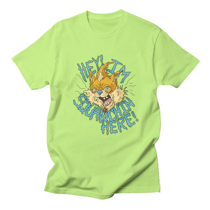 Squanchin' Here! Men's T-shirt by Shannon's Stuff