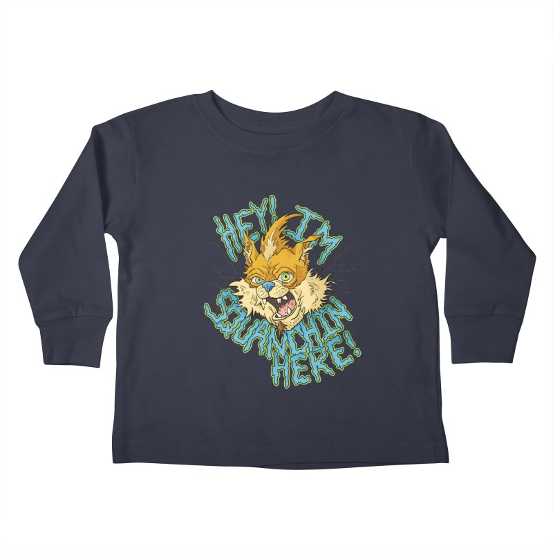 Squanchin' Here! Kids Toddler Longsleeve T-Shirt by Shannon's Stuff
