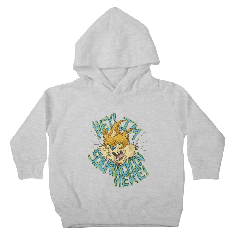 Squanchin' Here! Kids Toddler Pullover Hoody by Shannon's Stuff