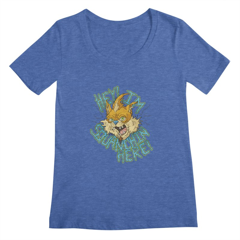 Squanchin' Here! Women's Scoopneck by Shannon's Stuff