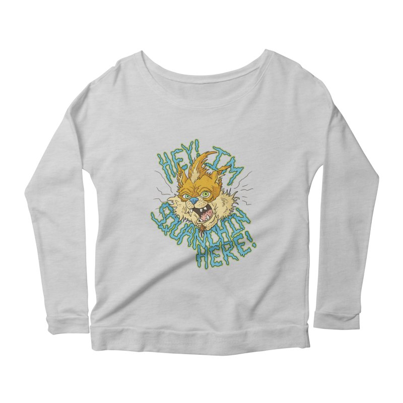Squanchin' Here! Women's Scoop Neck Longsleeve T-Shirt by Shannon's Stuff