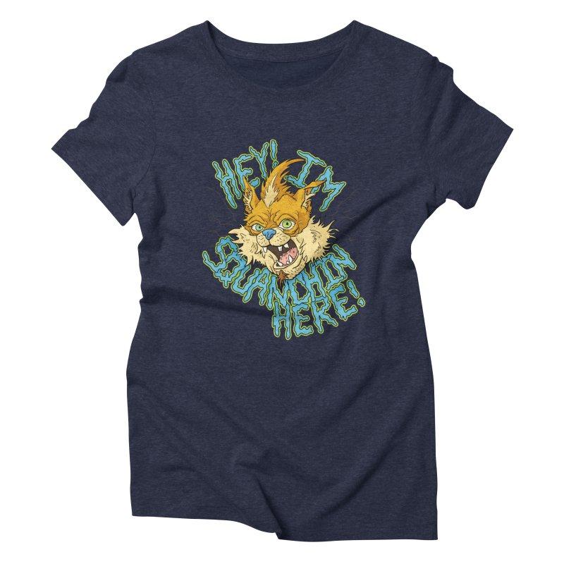 Squanchin' Here! Women's Triblend T-shirt by Shannon's Stuff