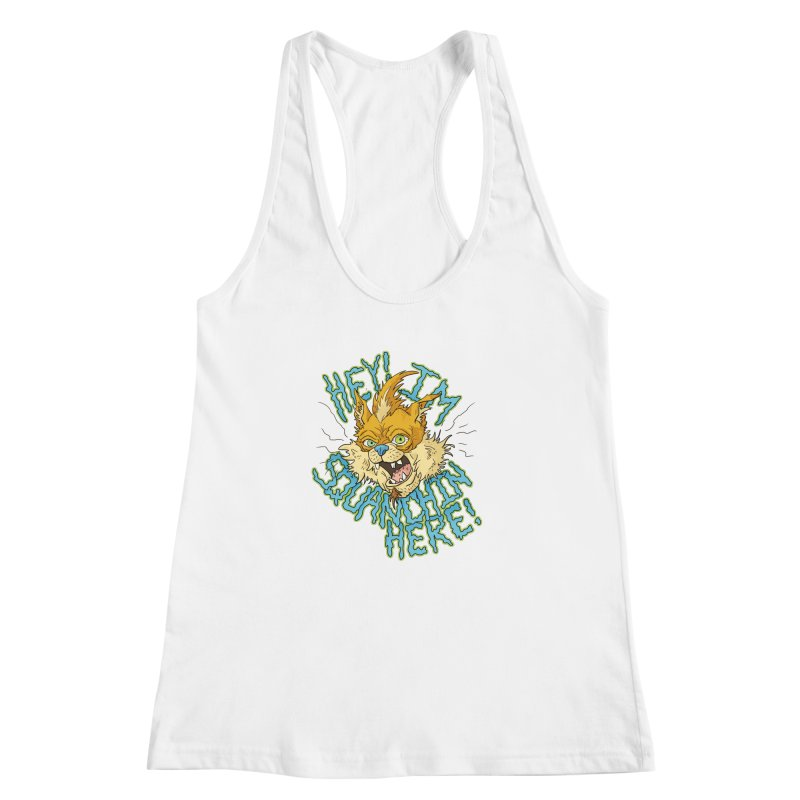 Squanchin' Here! Women's Racerback Tank by Shannon's Stuff
