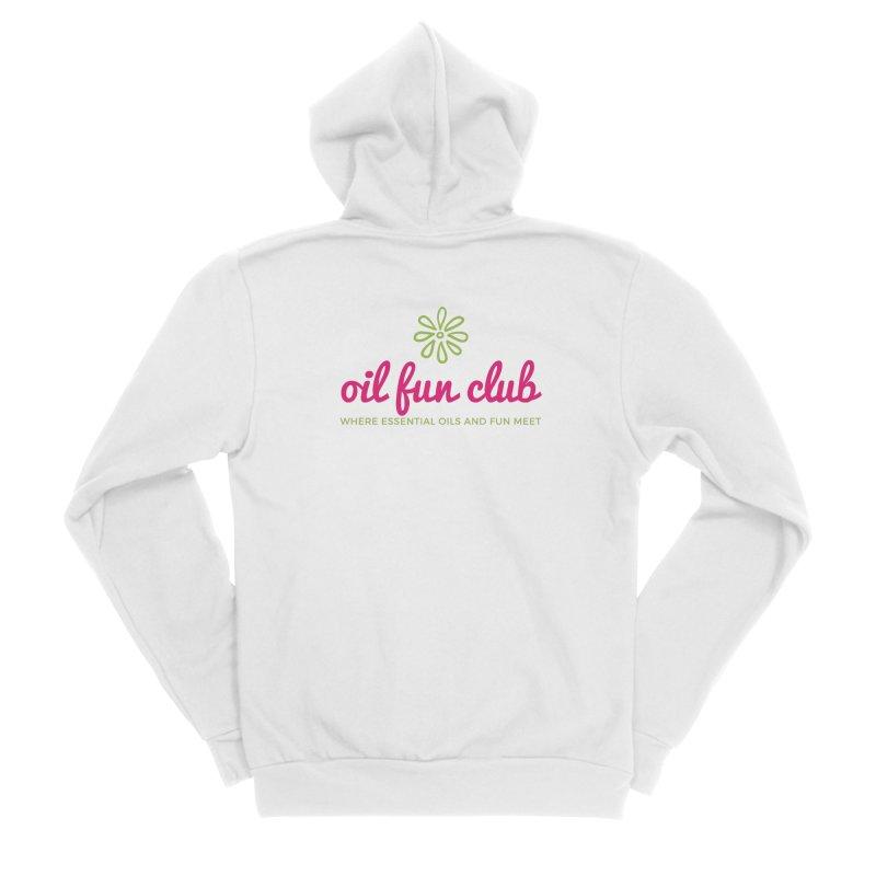 Oil Fun Club Women's Sponge Fleece Zip-Up Hoody by Sharon Marta Essentials Shop