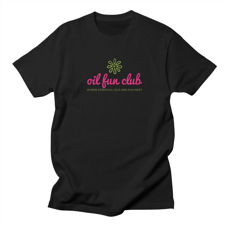 Oil Fun Club Women's Regular Unisex T-Shirt by Sharon Marta Essentials Shop