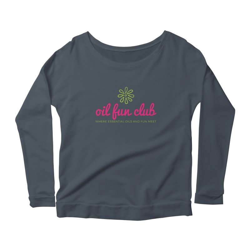 Oil Fun Club Women's Scoop Neck Longsleeve T-Shirt by Sharon Marta Essentials Shop