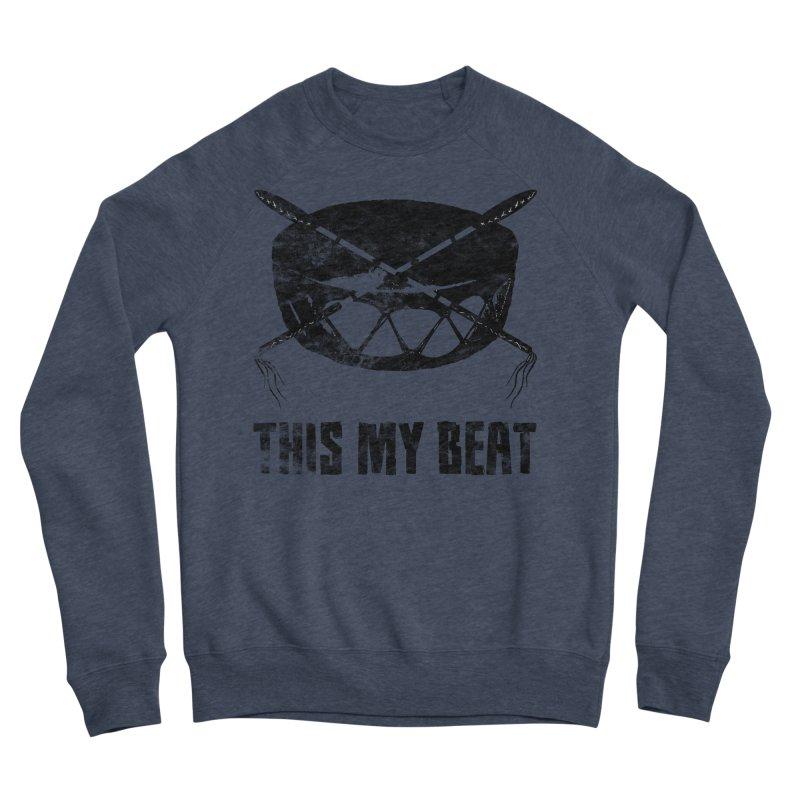 This My Beat #2 Women's Sponge Fleece Sweatshirt by Shawnee Rising Studios