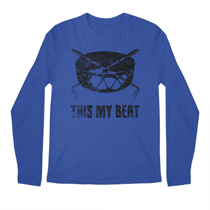 This My Beat #2 Men's Regular Longsleeve T-Shirt by Shawnee Rising Studios