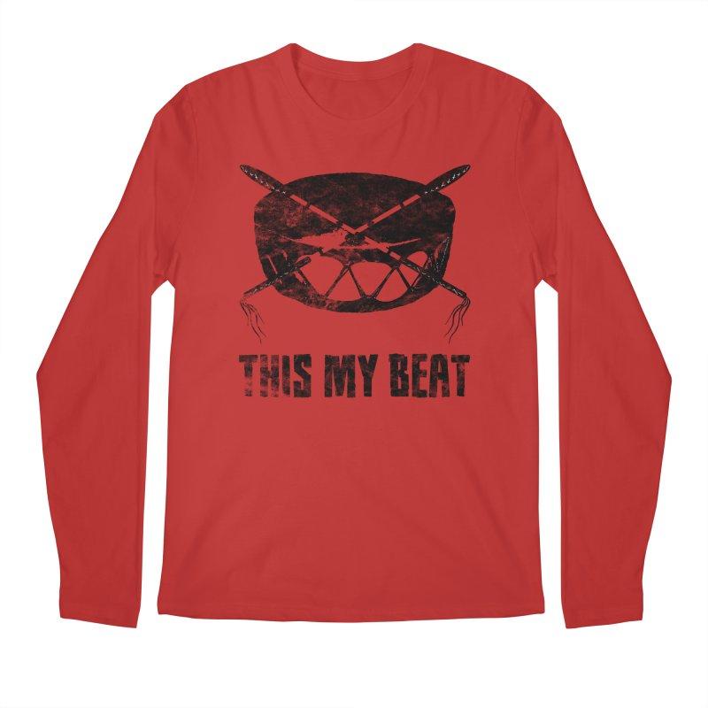 This My Beat #2 Men's Regular Longsleeve T-Shirt by Shawnee Rising Studios