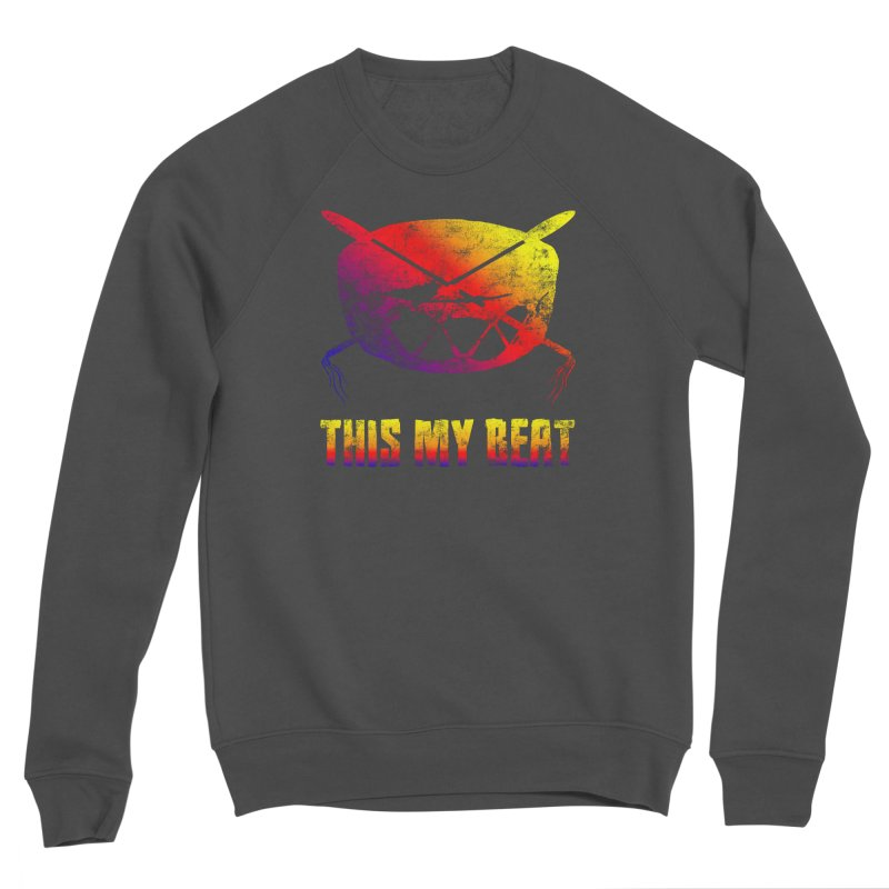 This My Beat Women's Sponge Fleece Sweatshirt by Shawnee Rising Studios