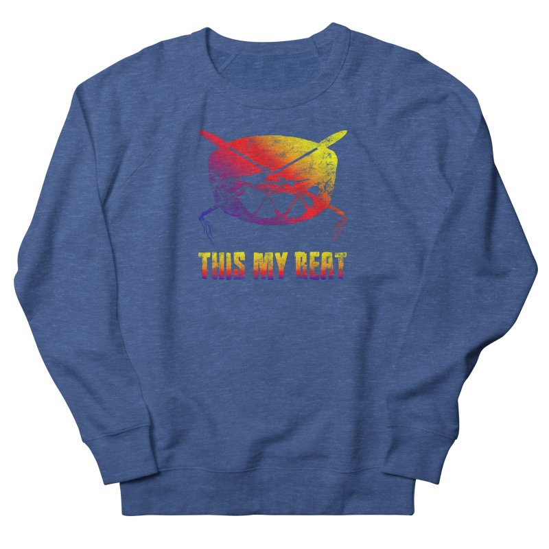 This My Beat Women's French Terry Sweatshirt by Shawnee Rising Studios