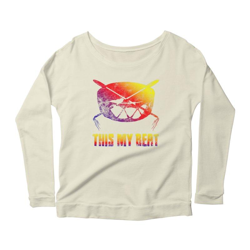 This My Beat Women's Scoop Neck Longsleeve T-Shirt by Shawnee Rising Studios