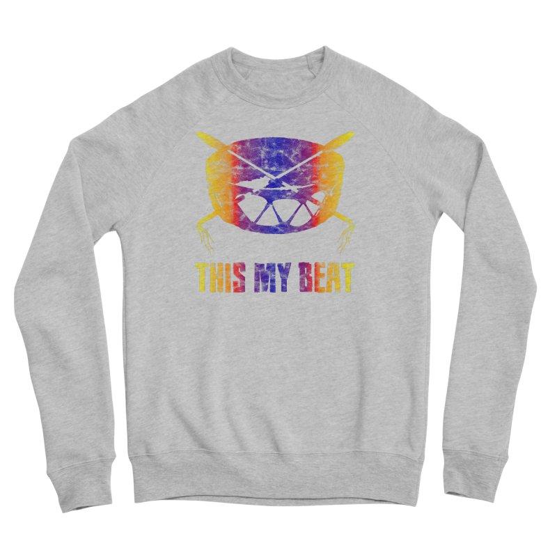 This My Beat #3 Men's Sponge Fleece Sweatshirt by Shawnee Rising Studios