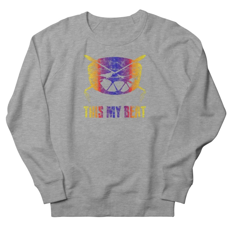 This My Beat #3 Men's French Terry Sweatshirt by Shawnee Rising Studios