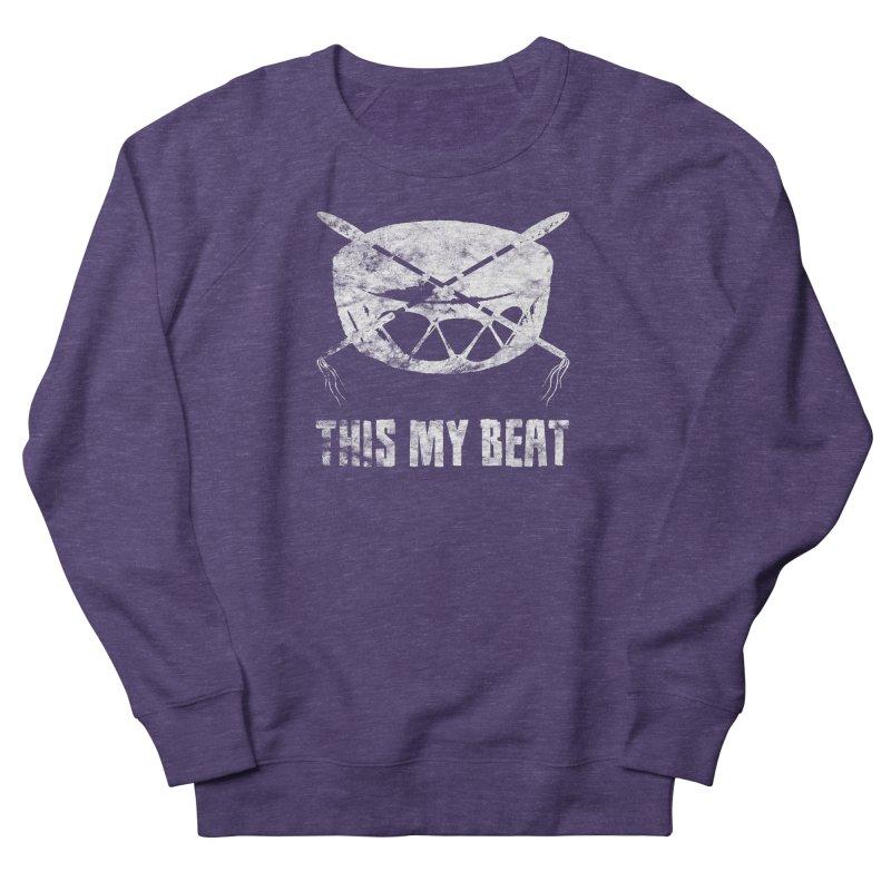 This My Beat #4 Women's French Terry Sweatshirt by Shawnee Rising Studios