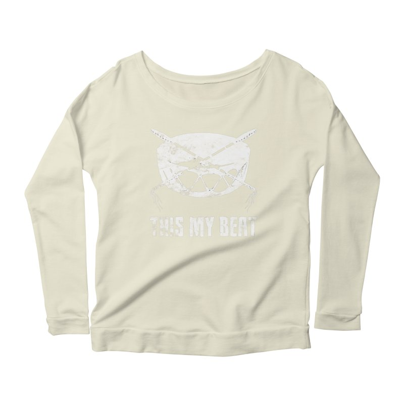 This My Beat #4 Women's Scoop Neck Longsleeve T-Shirt by Shawnee Rising Studios