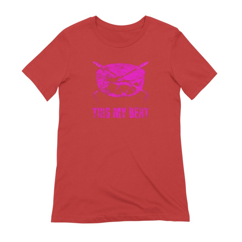This My Beat #5 Women's Extra Soft T-Shirt by Shawnee Rising Studios