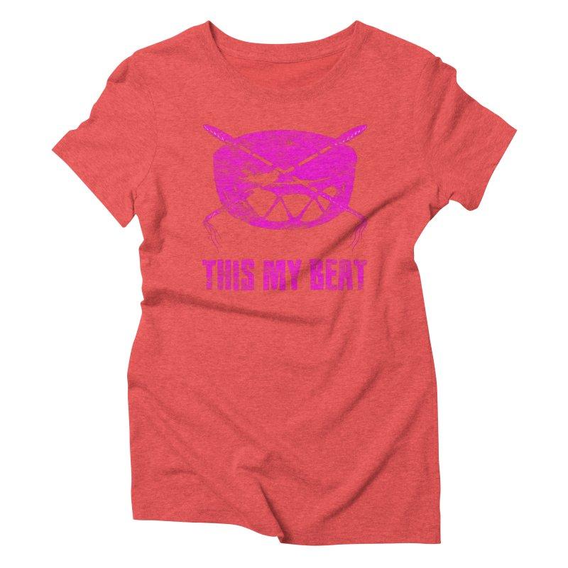 This My Beat #5 Women's Triblend T-Shirt by Shawnee Rising Studios