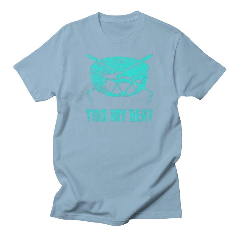 This My Beat #6 Women's Regular Unisex T-Shirt by Shawnee Rising Studios