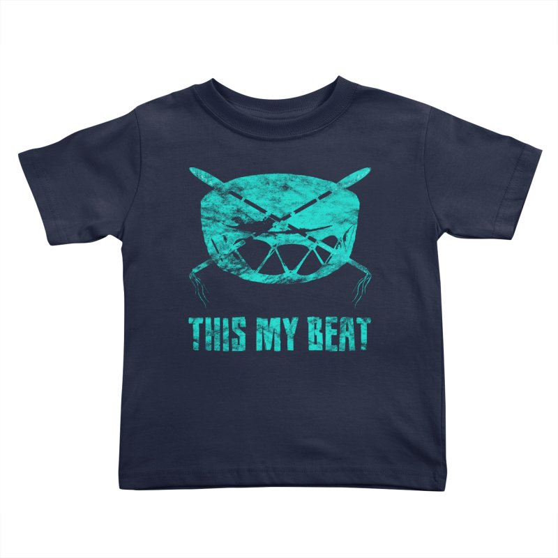 This My Beat #6 Kids Toddler T-Shirt by Shawnee Rising Studios
