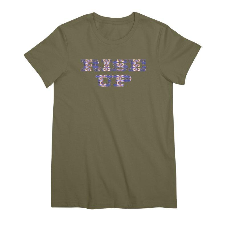 RISE UP Women's Premium T-Shirt by Shawnee Rising Studios