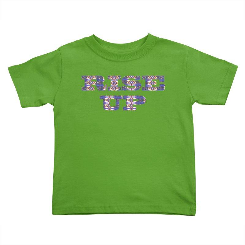 RISE UP Kids Toddler T-Shirt by Shawnee Rising Studios